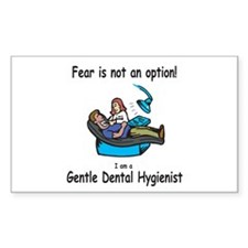 Dent Hygienist-Fear not option Rectangle Decal