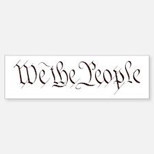 We The People Bumper Bumper Bumper Sticker