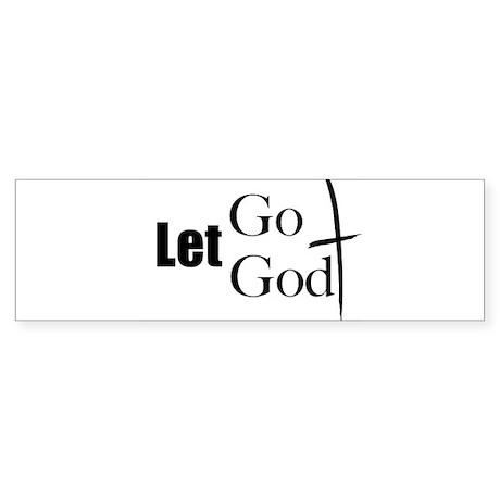 Let Go Let God Bumper Sticker