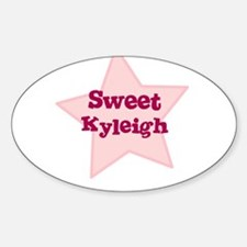 Sweet Kyleigh Oval Decal