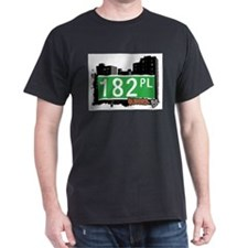 182 PLACE, QUEENS, NYC T-Shirt