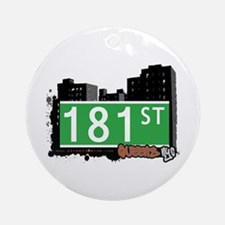 181 STREET, QUEENS, NYC Ornament (Round)