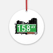 158 AVENUE, QUEENS, NYC Ornament (Round)