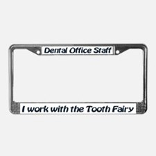 Dental Staff License Plate Frame Tooth Fairy