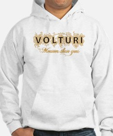 Volturi meaner than you Hoodie