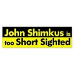 John Shimkus: Short Sighted Bumper Sticker