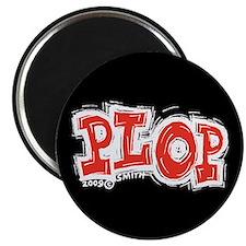 Plop Magnet