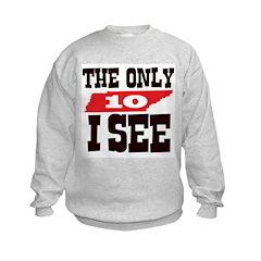 Ten I See Sweatshirt