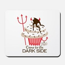 Come to the Dark Side, Mousepad
