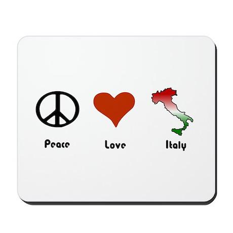 Peace, Love, Italy Mousepad