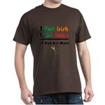 Part Irish Part Italian Dark T-Shirt