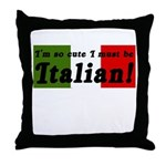 Cute Italian Throw Pillow