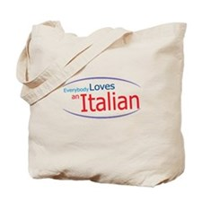 Everybody Loves an Italian Tote Bag