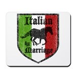 Italian by Marriage Vintage Mousepad