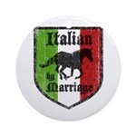 Italian by Marriage Vintage Ornament (Round)