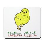 Italian Chick Mousepad