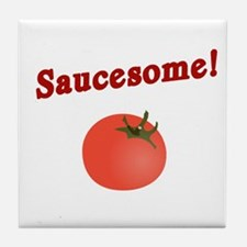 Funny Saucesome Tile Coaster