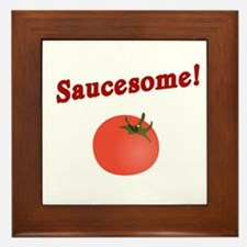 Funny Saucesome Framed Tile