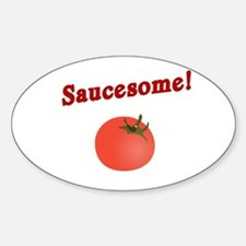 Funny Saucesome Oval Decal