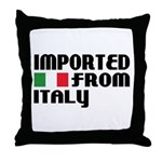 Imported from Italy Throw Pillow