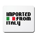 Imported from Italy Mousepad