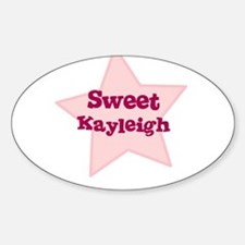 Sweet Kayleigh Oval Decal