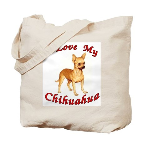 I Love My Chihuahua Tote Bag