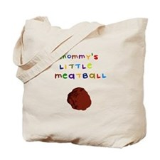 Mommy's Little Meatball Tote Bag