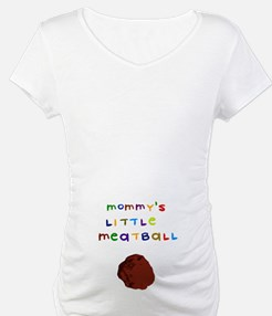 Mommy's Little Meatball Shirt
