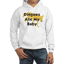 Cute The dingo is my baby Hoodie