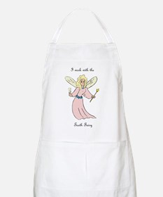 I work with the tooth fairy -BBQ Apron