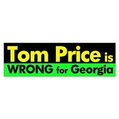 Tom Price is Wrong bumper sticker
