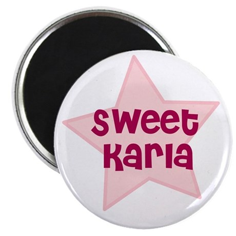 Sweet Karla Magnet