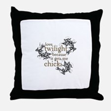 Twilight gets me Chicks Throw Pillow