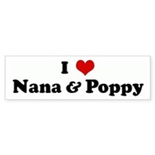I Love Nana & Poppy Bumper Bumper Sticker
