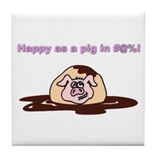 Happy As A Pig In... Tile Coaster