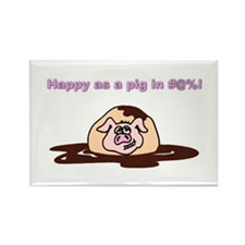 Happy As A Pig In... Rectangle Magnet
