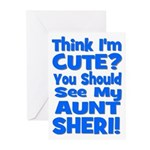 Think I'm Cute? Aunt Sheri Greeting Cards (Pk of 2