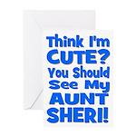 Think I'm Cute? Aunt Sheri Greeting Card