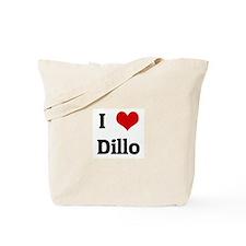 I Love Dillo Tote Bag