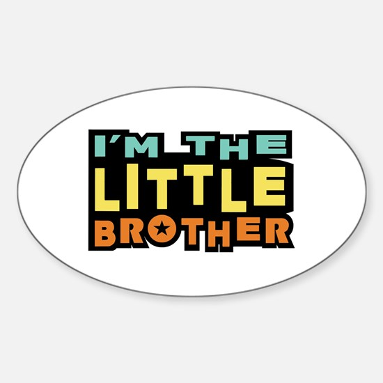 I'm The Little Brother Oval Decal