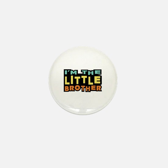 I'm The Little Brother Mini Button