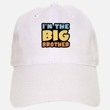 I'm The Big Brother Baseball Baseball Cap