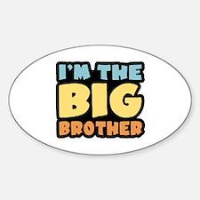 I'm The Big Brother Oval Sticker (10 pk)