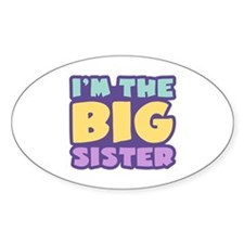 I'm The Big Sister Oval Sticker (10 pk)