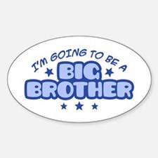 I'm Going To Be A Big Brother Oval Decal