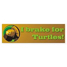 I Brake for Turtles Bumper Car Sticker