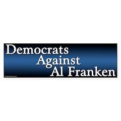 Democrats Against Al Franken bumper sticker