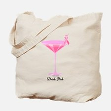 Drink Pink Tote Bag