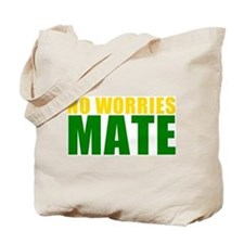 No Worries Mate Tote Bag